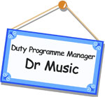 Duty Programme Manager Dr Music